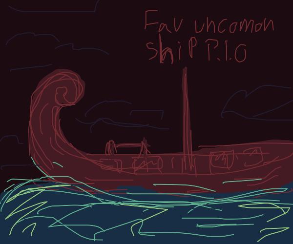 Favorite uncommon ship P.I.O.