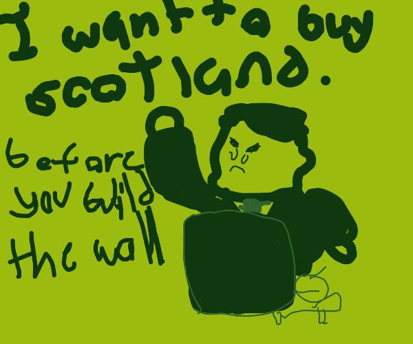 trump wants to buy scotland