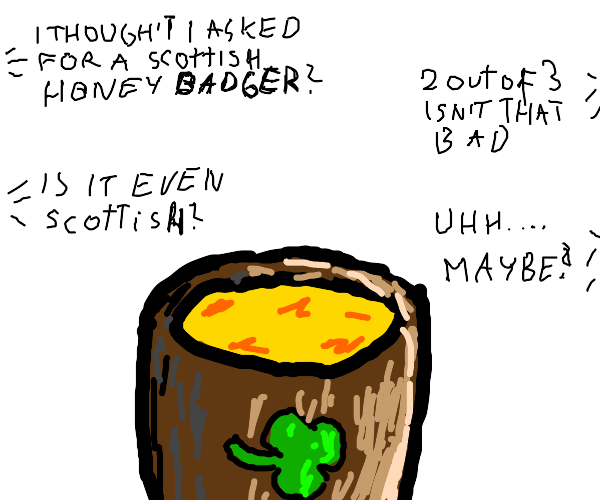 Scottish honey badger