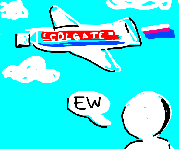 Man doesn't like toothpaste plane