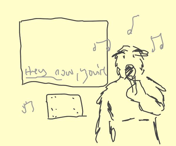 Hairy karaoke