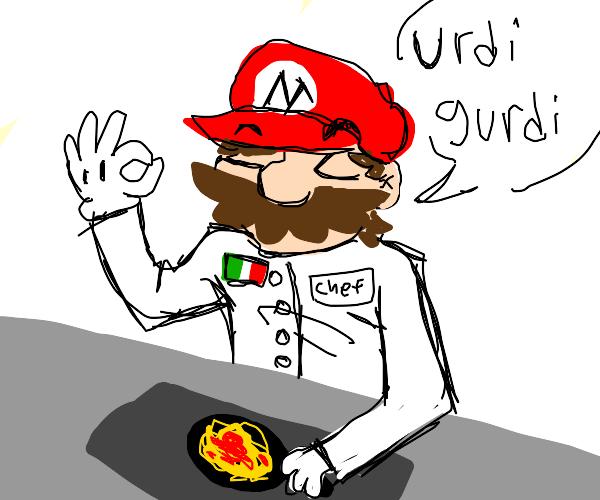 """Italian mario looking chef says """"urdi gurdi"""""""