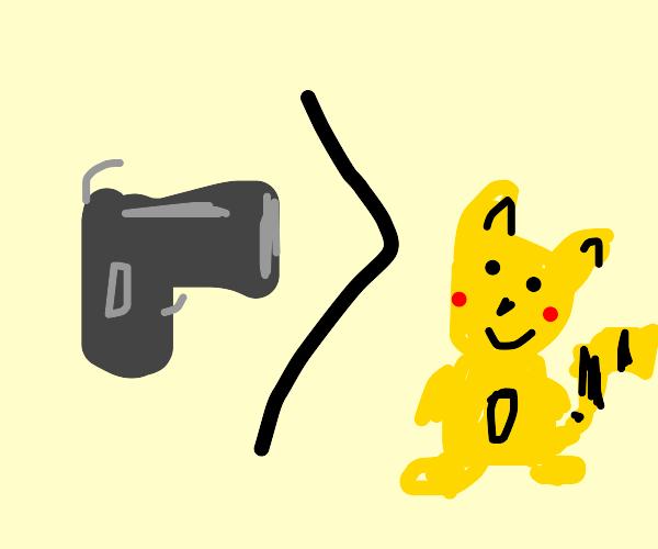 Gun is greater than Pikachu