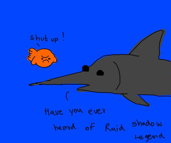 My annoying swordfish friend