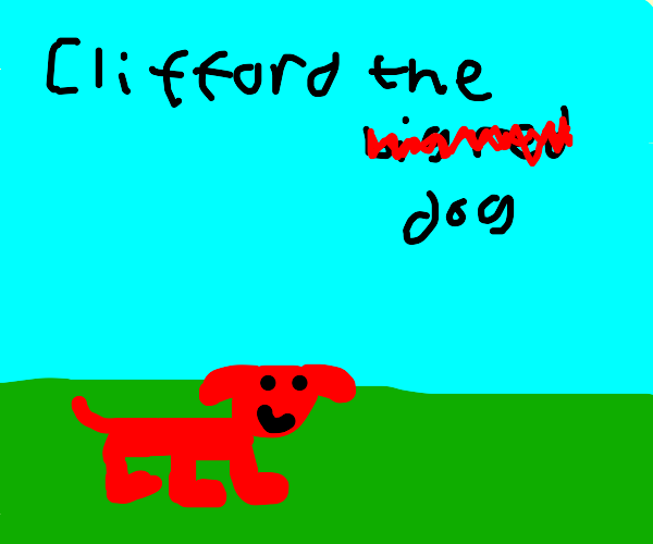Clifford is now normal sized