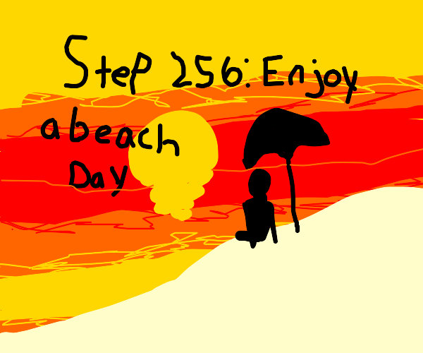 Step 255: Cry a ocean