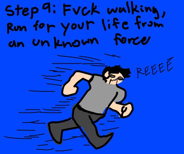 step 8: keep walking