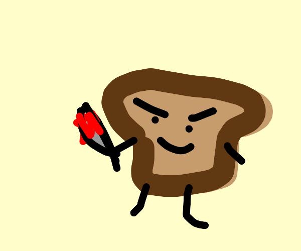 Murderous toast