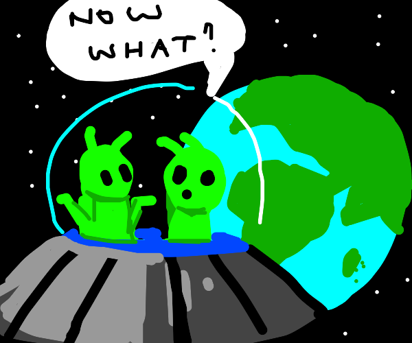 Aliens approach earth but dont know wut to do