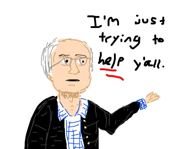 Bernie reveals his true motivations