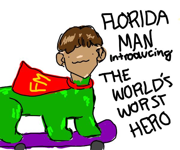 The Florida man