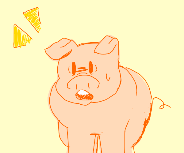 pig going oooo ( :0 this face)