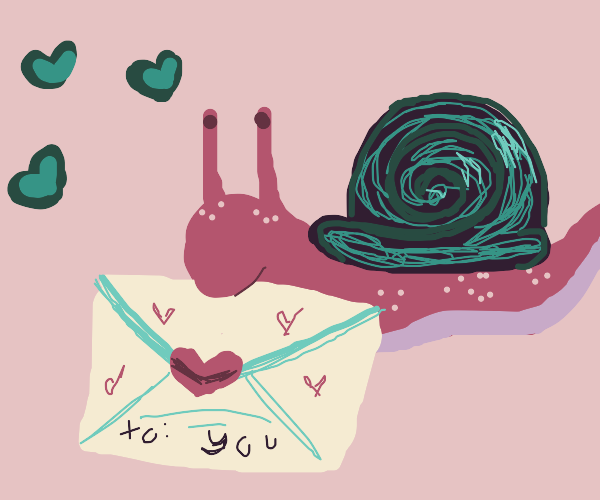 He gave me a lover letter. what a nice snail!