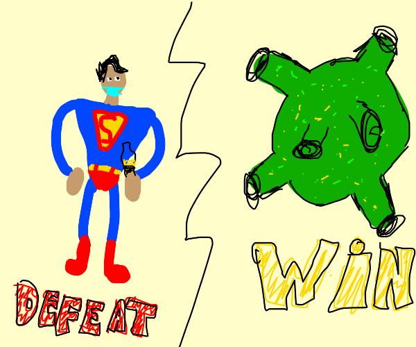 Superman admits defeat to the Coronavirus