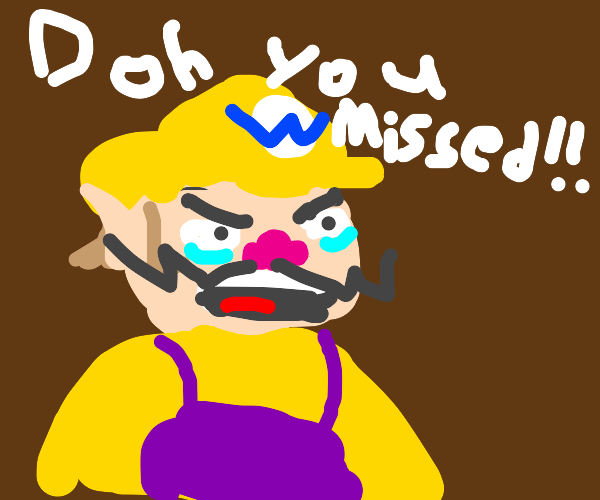 wario realizes you missed