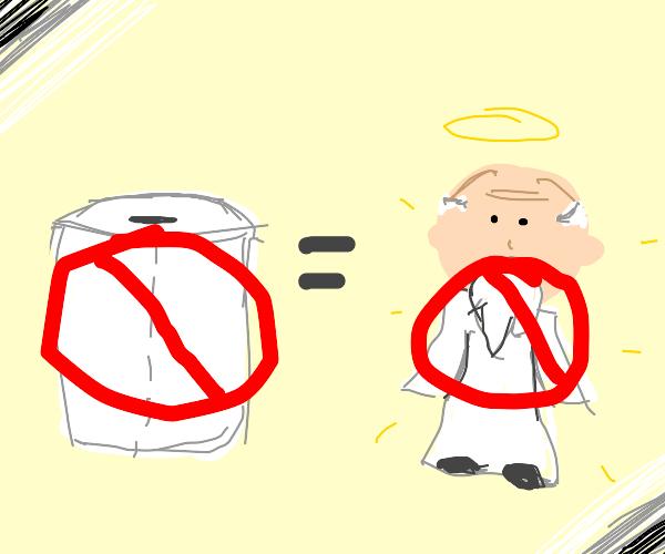 No toilet paper = No God