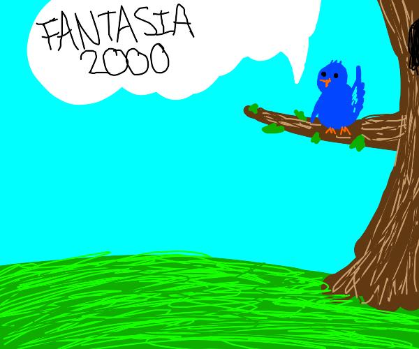 "blue bird says ""fantasia 2000"""
