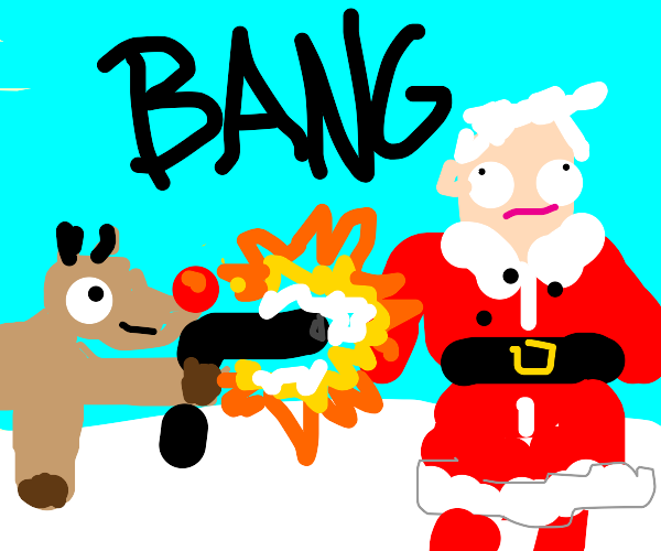 Rudolph shot an unbeardy man in Santa's suit