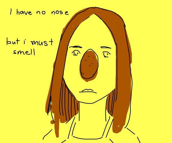 Girl with a potato nose
