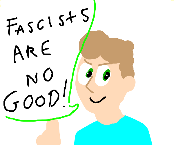 Everyday guy tells us fascists are no good