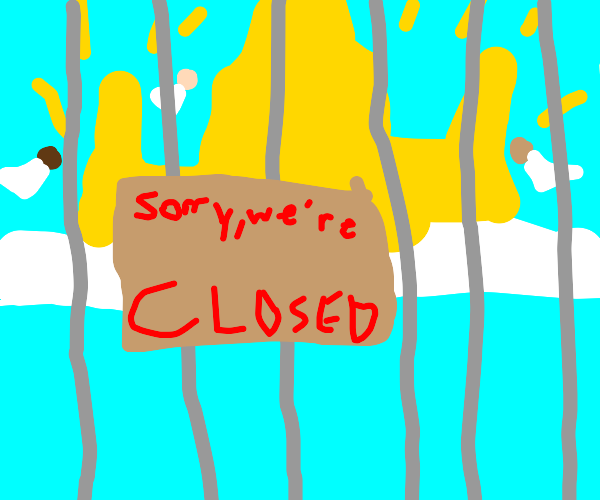 Heaven is closed