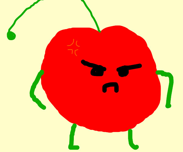 a Cherry with a Mean Looking Face