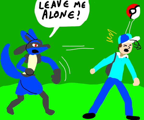 Lucario doesn't want to be caught