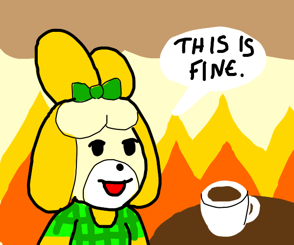 "Isabelle (Animal Crossing) in ""This Is Fine"""