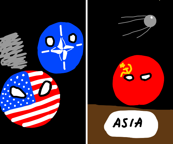 basically the US during the cold war