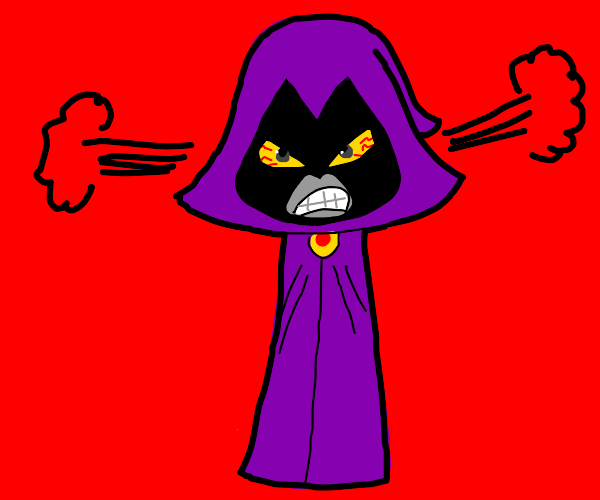 raven (teen titans) is pissed