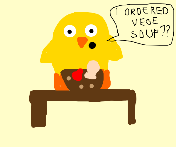 chicken being alarmed by meat in its soup