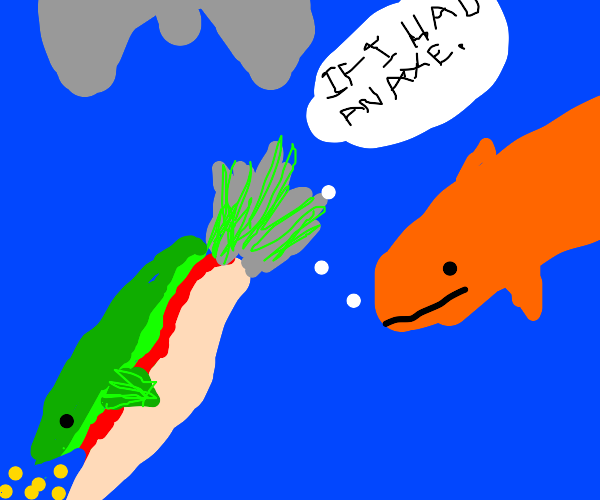 fish trying to get a axe to kill other fish