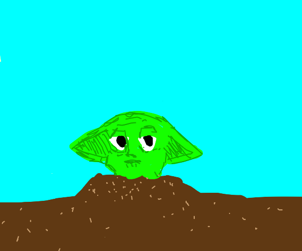 Yoda has buried himself in the dirt