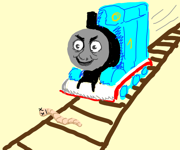 Evil happy train about to run over dead worm