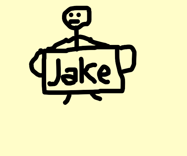 a guy  holding a paper that says jake