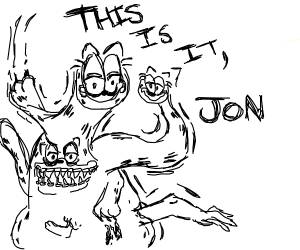 this is the end of it all, jon.