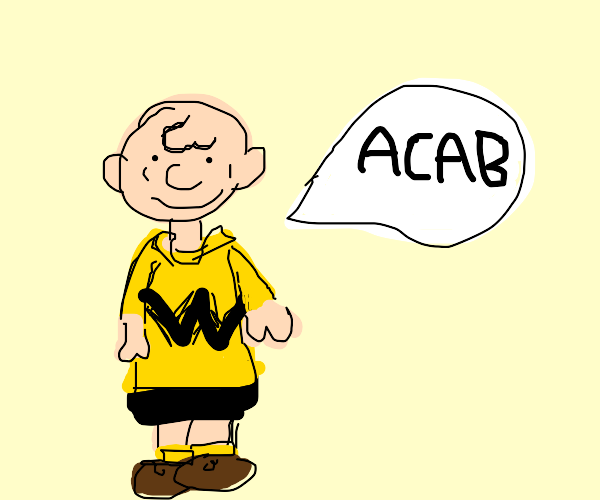 charlie brown says: ACAB