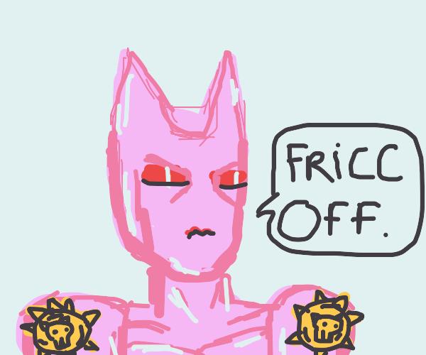 Killer queen (jjba) says fricc off