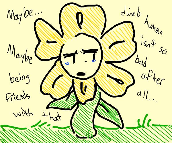 Flowery (Undertale) thinks about having frien