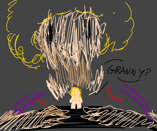 scary giant grandma