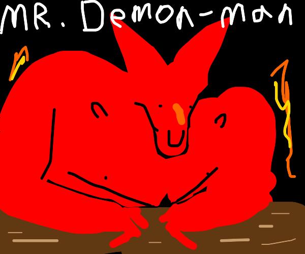 it mr.demon man