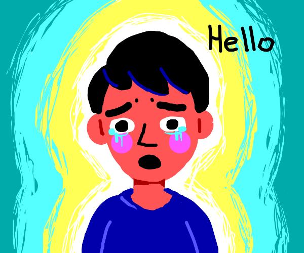 sad guy says hello