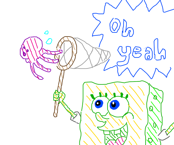 """SpongeBob jellyfishing """"oh yeah'"""
