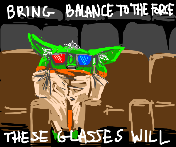 yoda is watching a 3D movie