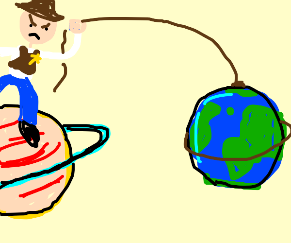 Angry cowboy catches earth while ridin saturn