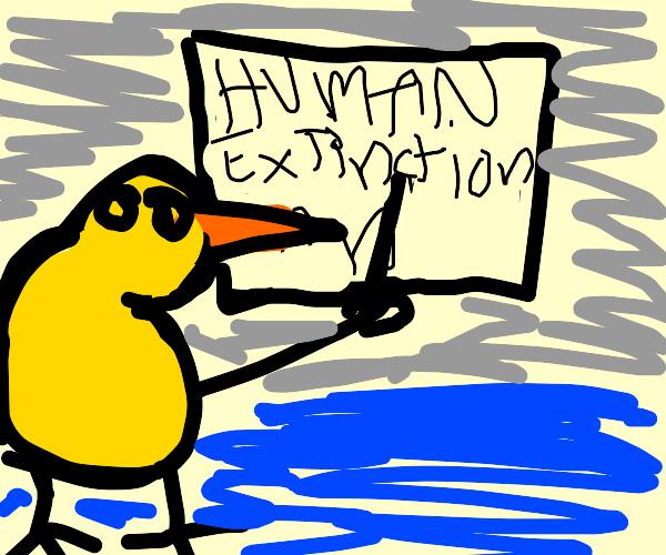 bird plans for human extinction