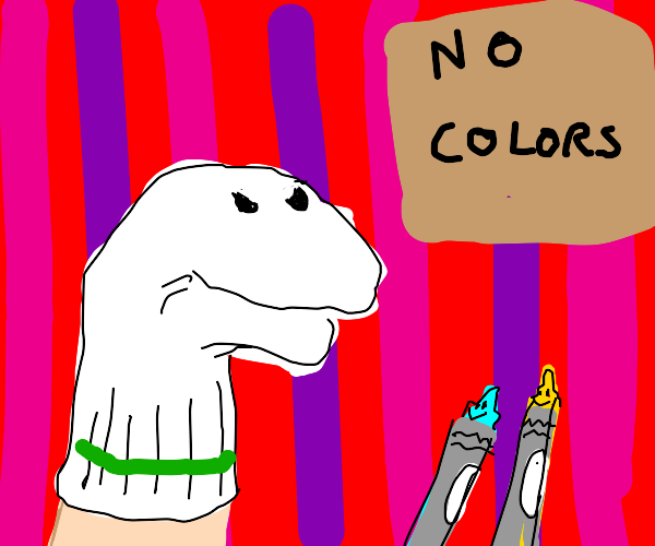 Sock puppet doesn't like crayons
