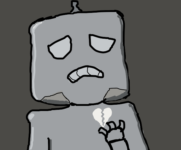 Robot has a Broken Heart