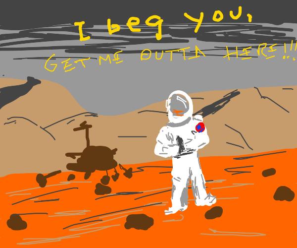 Someone Stuck on Mars
