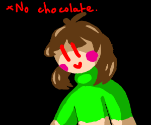 No chocloate?